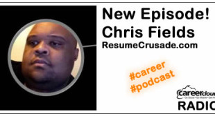 Resume Writer podcast with Chris Fields