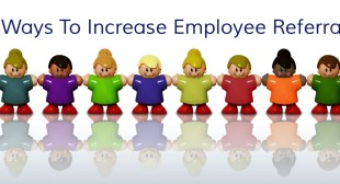 How To Increase Employee Referrals