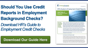 Think You're Cut Out For Doing Employment Credit Reports? | EmployeeScreenIQ Blog