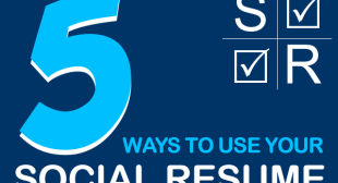 5 Things You Can Do With Your Social Resume