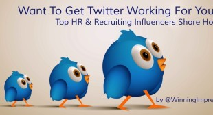 Secrets Of Top HR & Recruiting Twitter Influencers