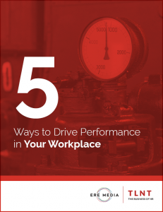 TLNT Whitepaper: 5 Ways to Drive Performance in Your Workplace