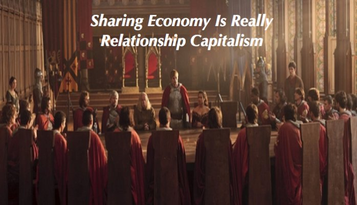 The Sharing Economy Is Really Relationship Capitalism