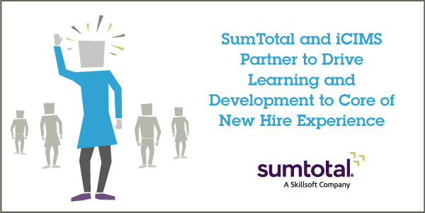 SumTotal and iCIMS Partner to Deliver Seamless Recruiting, Onboarding and …