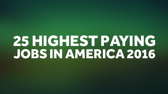 These Are The Highest Paying Jobs in America