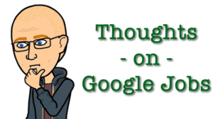 More Thoughts on Google Jobs
