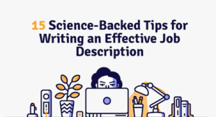 How to Write Great Job Descriptions: 15 Science-Backed Tips