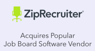 ZipRecruiter Acquires Popular Job Board Software Vendor