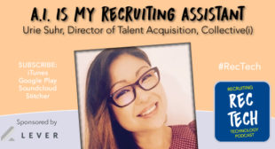 "Urie Suhr – ""A.I. Is My Recruiting Assistant"""