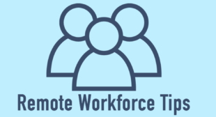 4 Tips for Running a 100% Remote Workforce