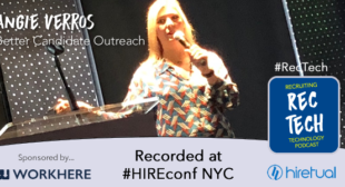 Angie Verros on Candidate Outreach – HIREconf NYC Coverage