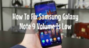 How to Fix Galaxy Note 10 No Sound Issue