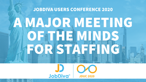 JobDiva Announces JDUC 2020, New Staffing Conference – HR Tech Feed