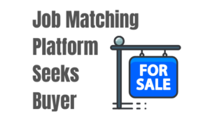 Job Matching & A.I. Platform Seeks Buyer