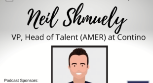 Contino's Head of Talent, Neil Shmuely — Podcast