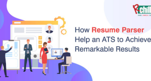 Why Every ATS Needs A Resume Parser?