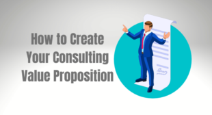 How to Create Your Consulting Value Proposition
