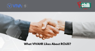 Customer Speaks- What VIVAHR Likes About RChilli?