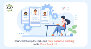 CandidateZip Introduces Bulk Resume Parsing In Its Core Product