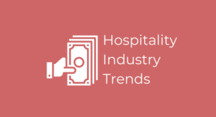Hospitality Industry Trends in Hiring: Signing Bonuses – Emissary.ai