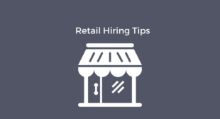 Best Practices for Retail Hiring – Emissary.ai