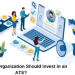 Why should you invest in an ATS?