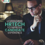 Leveraging HR Tech to Improve Candidate Experience